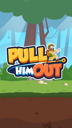 Pull Him Out